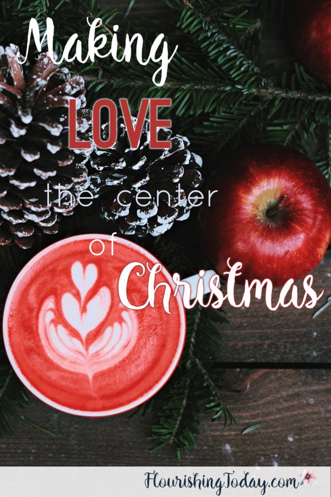 Making Love the Center of Christmas | Keeping Christ in Christmas | Christmas Challenge | Reason for the Season