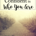 Learning to Be Confident in Who You Are
