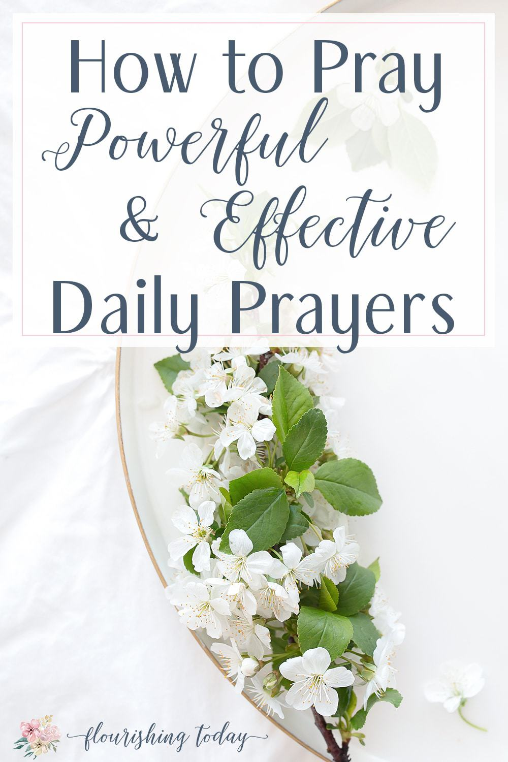 Do you ever feel like you don't know what to pray? Or maybe you feel like your prayers are useless? Here are tips for how to pray powerful daily prayers. #prayer #prayers #dailyprayers #powerfulprayers