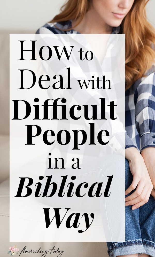 How do you deal with difficult people? Dealing with family members or those at work who are rude or hard to be around can be difficult. In this post, we are going to Bible to see what God says about how to handle difficult people. #difficultpeople #overcoming #relationships