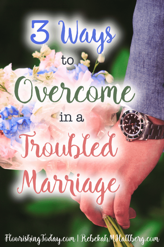 Overcome Troubled Marriage