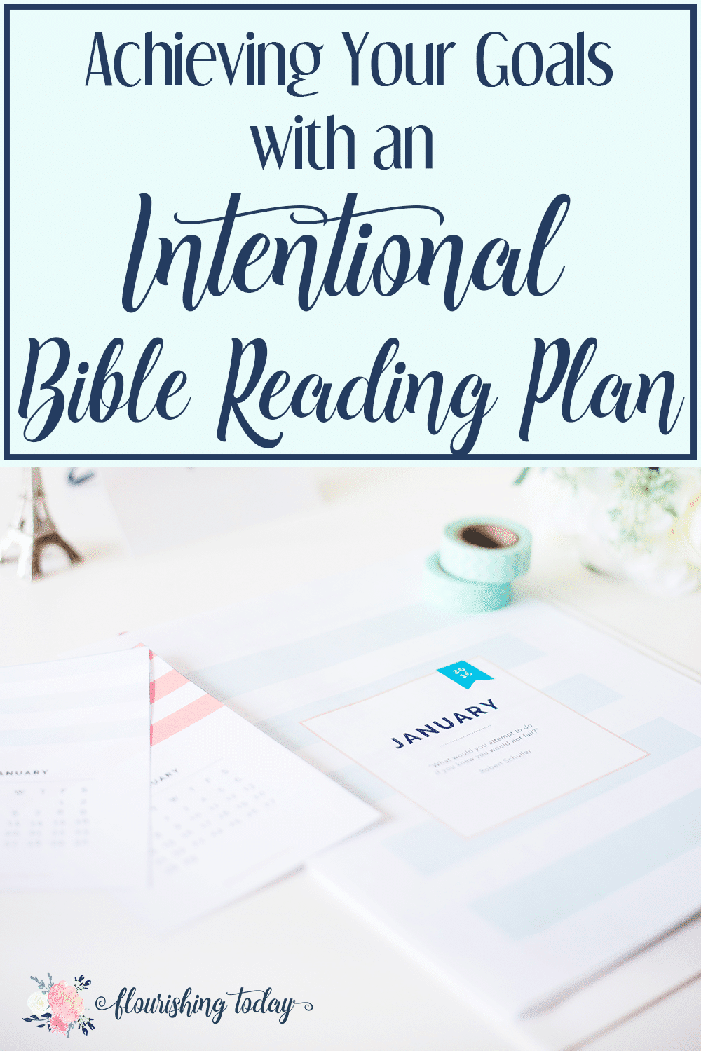 Achieving Your Goals with an Intentional Bible Reading ...
