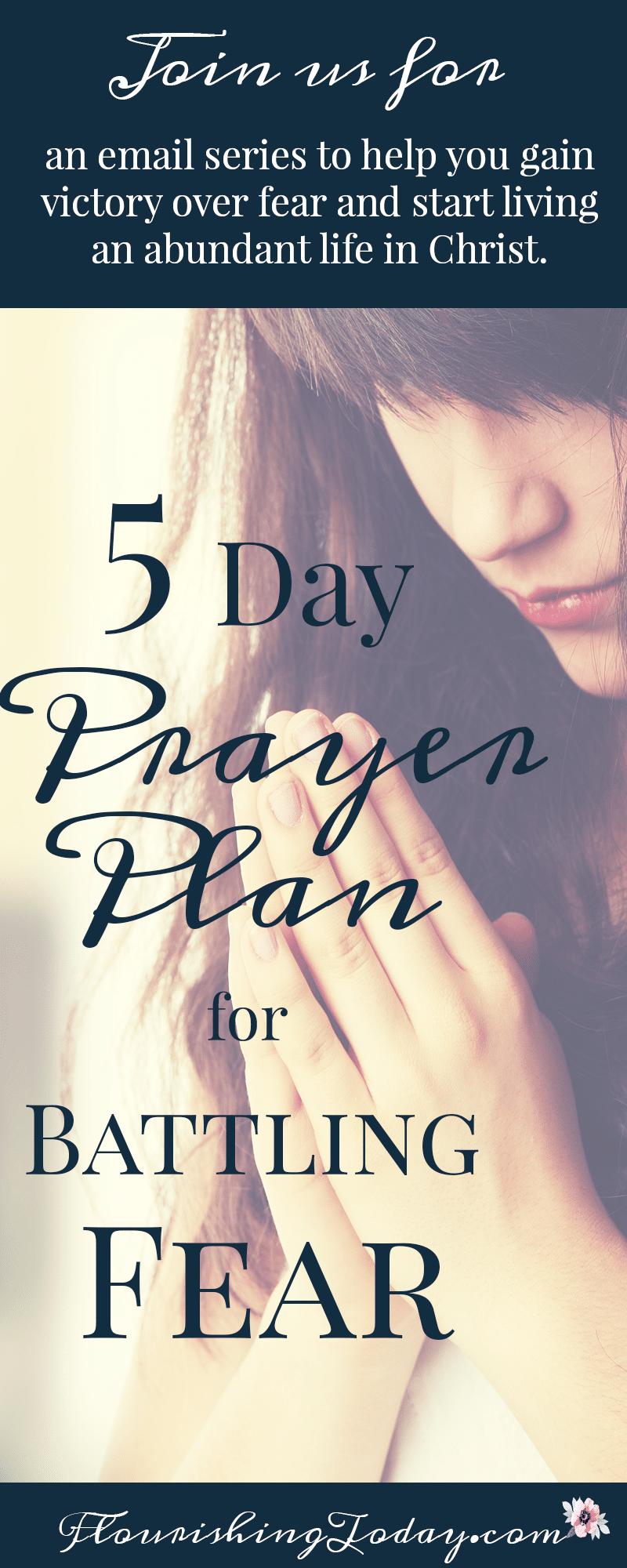 Prayer Plan for Battling Fear | Overcoming Fear | Bible Verses on Fear | Fear Fighting |