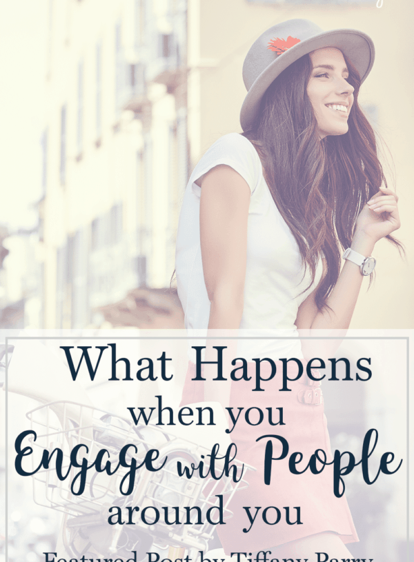 What Happens When You Engage with People Around You