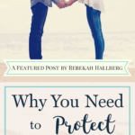 Why You Need to Protect Your Marriage