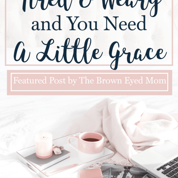 Are you tired and weary? Do you need the grace of God to get you through? Here are a few tips for lightening your load and receiving a little grace!