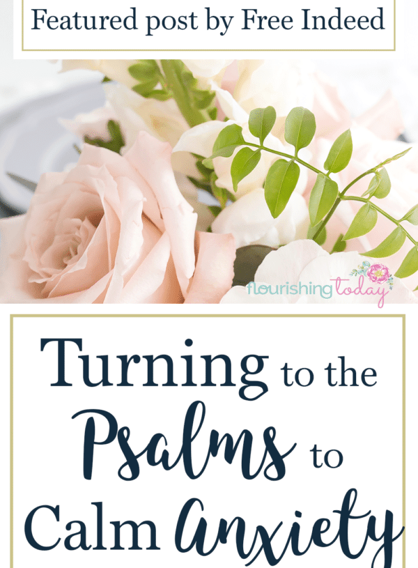 Turning to the Psalms to Ease Anxiety