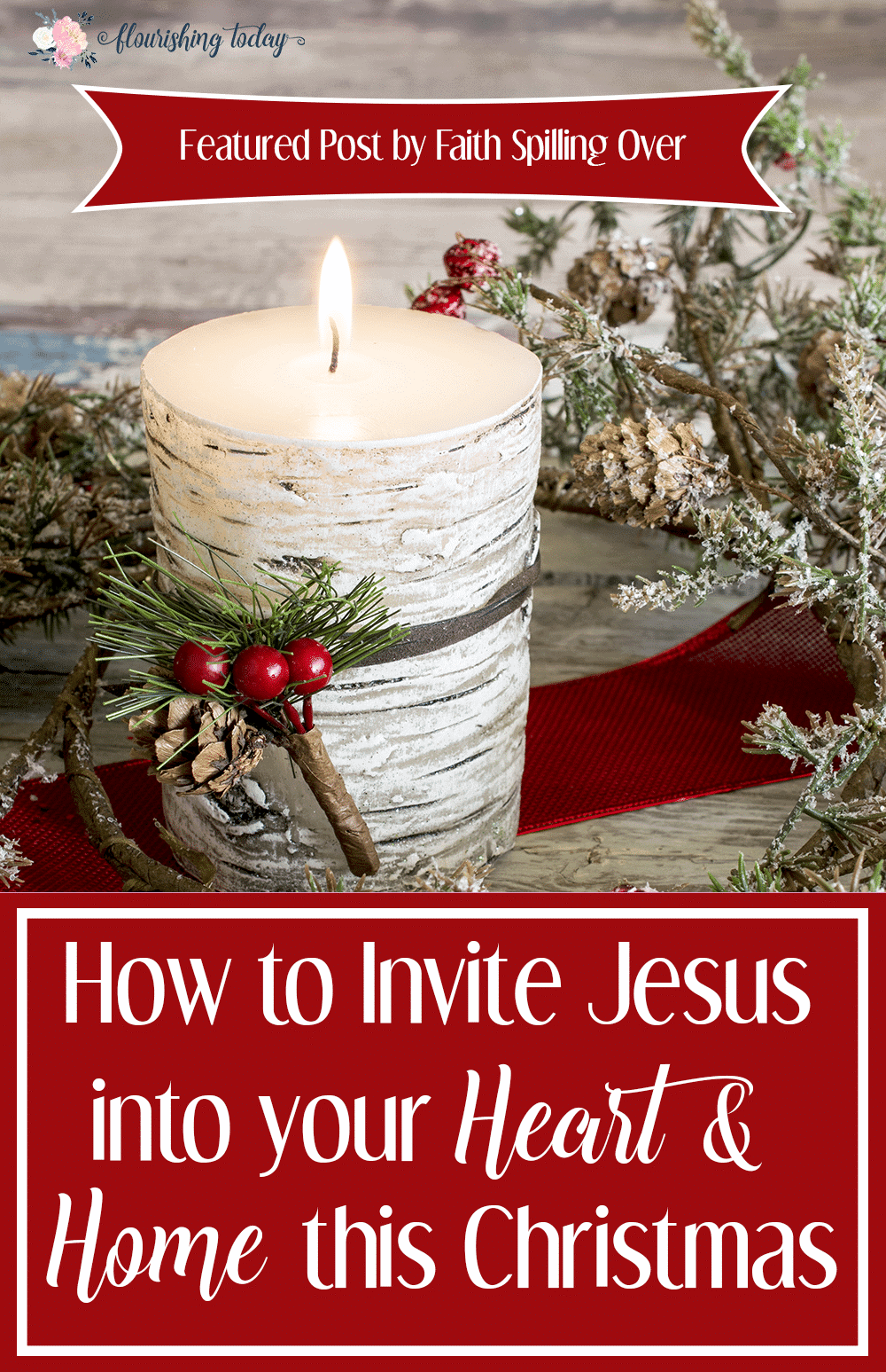 How to Invite Jesus into Your Heart and Home this Christmas