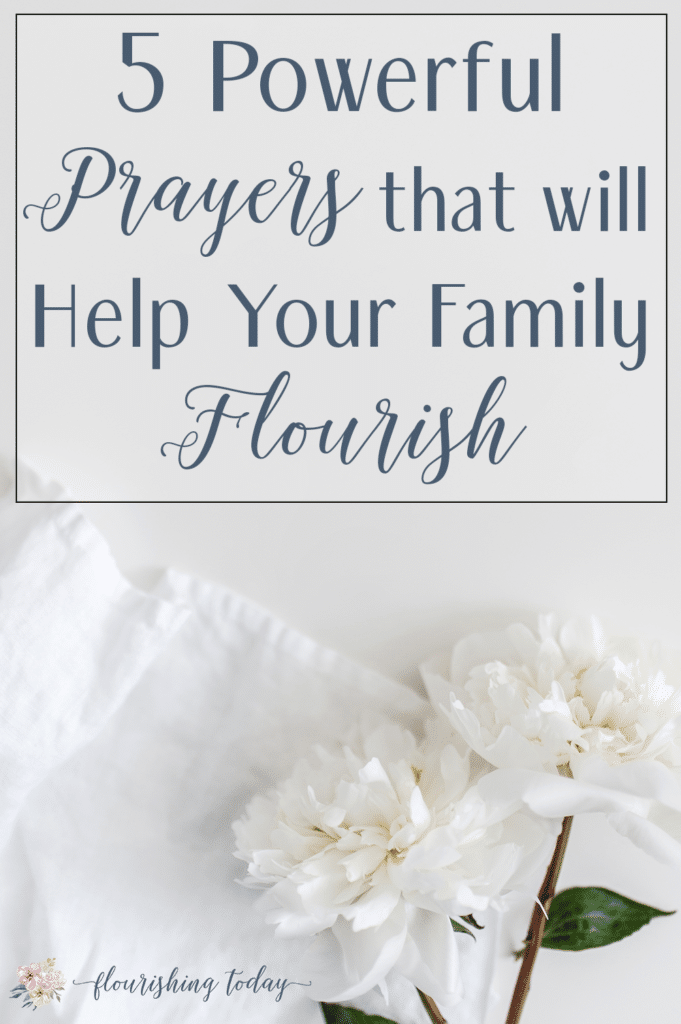 Do you pray specifically and strategically for your family? There is power when we get intentional with our prayers. Here are 5 prayers for my family that have helped us to flourish. #prayer #prayers #family #intentionality #freeprintable