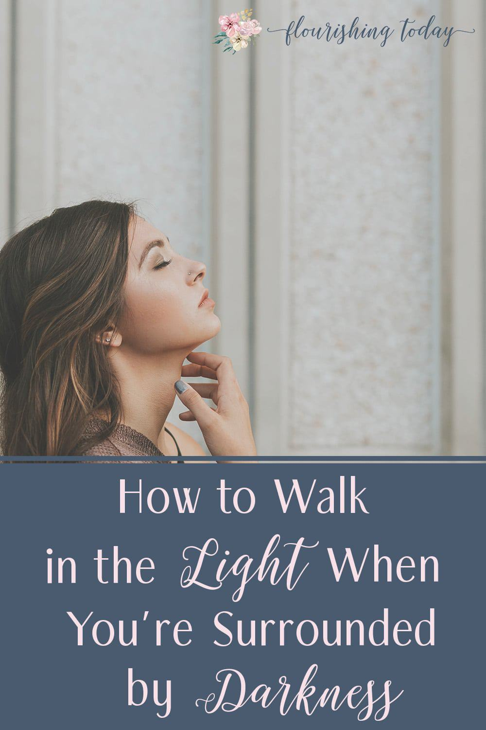 Are you experiencing a difficult season right now? When facing adversity, it can be difficult to see how you can walk in the light. Here are a few tips to help! #overcome #walkinthelight #healing #breakthrough