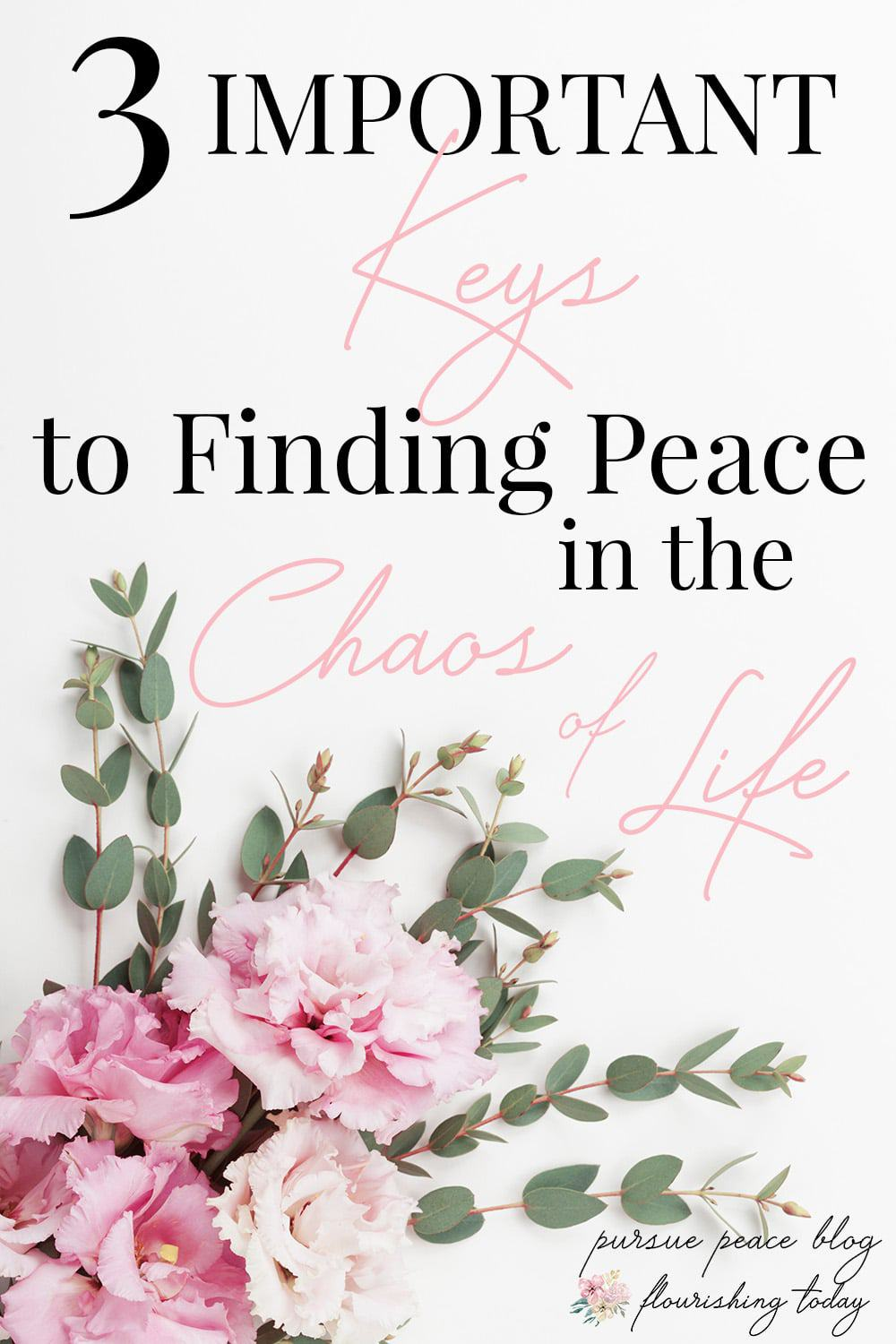 Does your life feel chaotic and out of control? When life gets busy the first thing to go can be our peace. Here's 3 keys to finding peace in the chaos. #peace #chaos #findingpeace #overwhelm