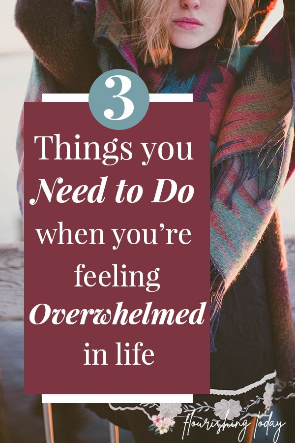Are you feeling overwhelmed in life? With work, relationships, kids and busy schedules, it can be easy to get anxious feel overloaded. Here are 3 tips and scriptures on what to do when you're stressed out and overwhelmed. #overwhelming #overwhelm #stress #stressrelief #stressrelieftips #anxiety
